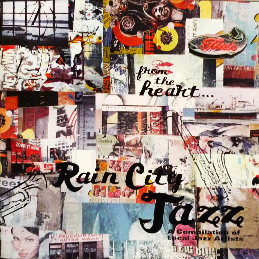 Rain City Jazz - From the Heart